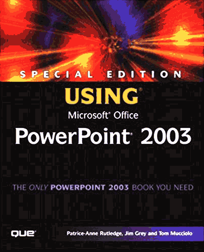 Special Edition Using Microsoft PowerPoint 2003