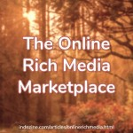 The Online Rich Media Marketplace