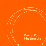 PowerPoint Multimedia