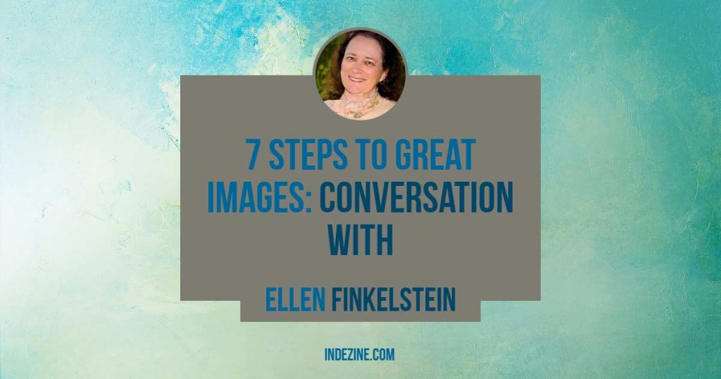 7 Steps to Great Images