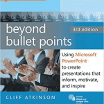 Cliff Atkinson, Beyond Bullet Points, and Legal Presentations