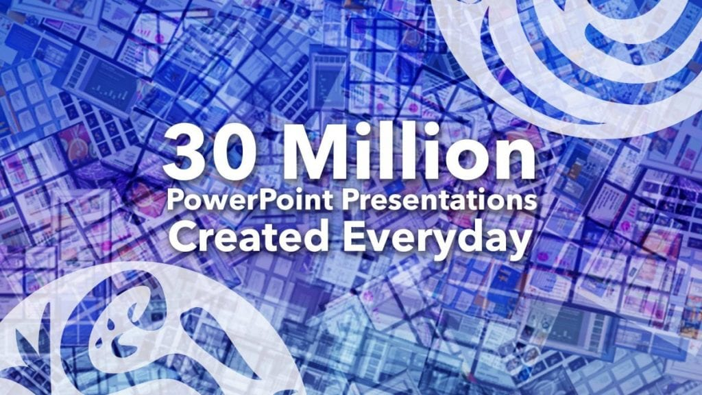 30 million PowerPoint presentations