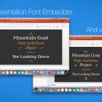 Presentation Font Embedder