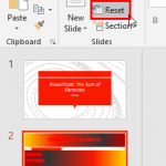 Reset Slide in PowerPoint 2016 for Windows