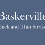 Explore Fonts: Baskerville Old Face