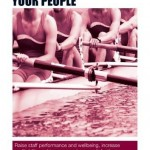 Authority Guide to Engaging Your People Raise Staff Performance and Wellbeing, Increase Profitability and Improve Customer Satisfaction
