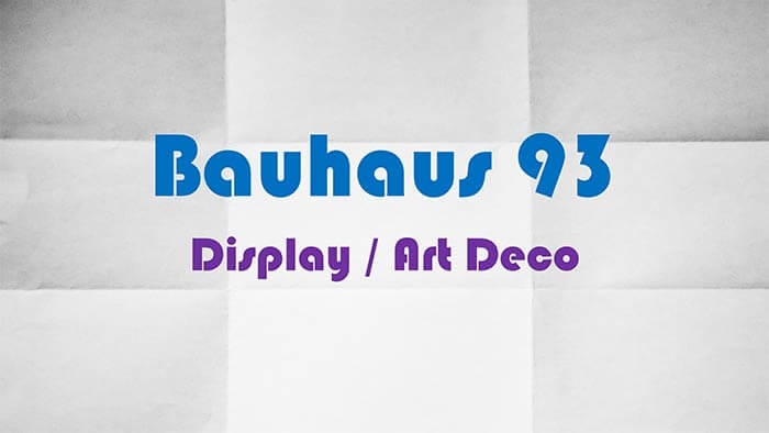 Explore Fonts: Bauhaus 93