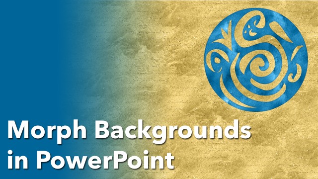 Animating Faux Backgrounds with PowerPoint Morph