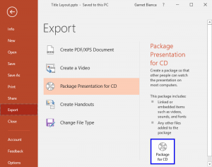 Package a Presentation to a CD or Folder in PowerPoint 2016 for Windows