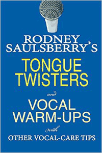 Tongue Twisters and Vocal Warm-Ups