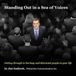 Standing Out in a Sea of Voices: Conversation with Jim Endicott