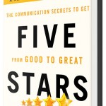 Five Stars: The Communication Secrets to Get from Good to Great: Conversation with Carmine Gallo