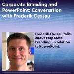 Corporate Branding and PowerPoint: Conversation with Frederik Dessau