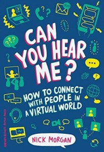 Can You Hear Me?: Conversation with Nick Morgan