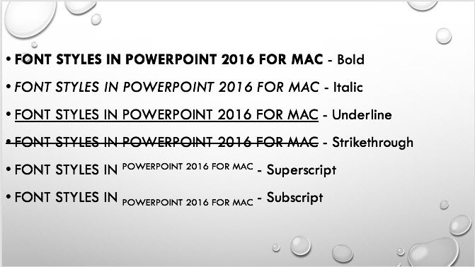 Format Font Attributes (Styles) in PowerPoint 2016 for Mac
