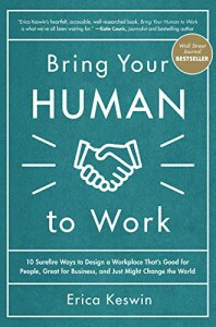 Bring Your Human to Work