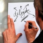 Improve Your Delegating With These Tips