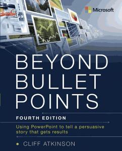Beyond Bullet Points Fourth Edition