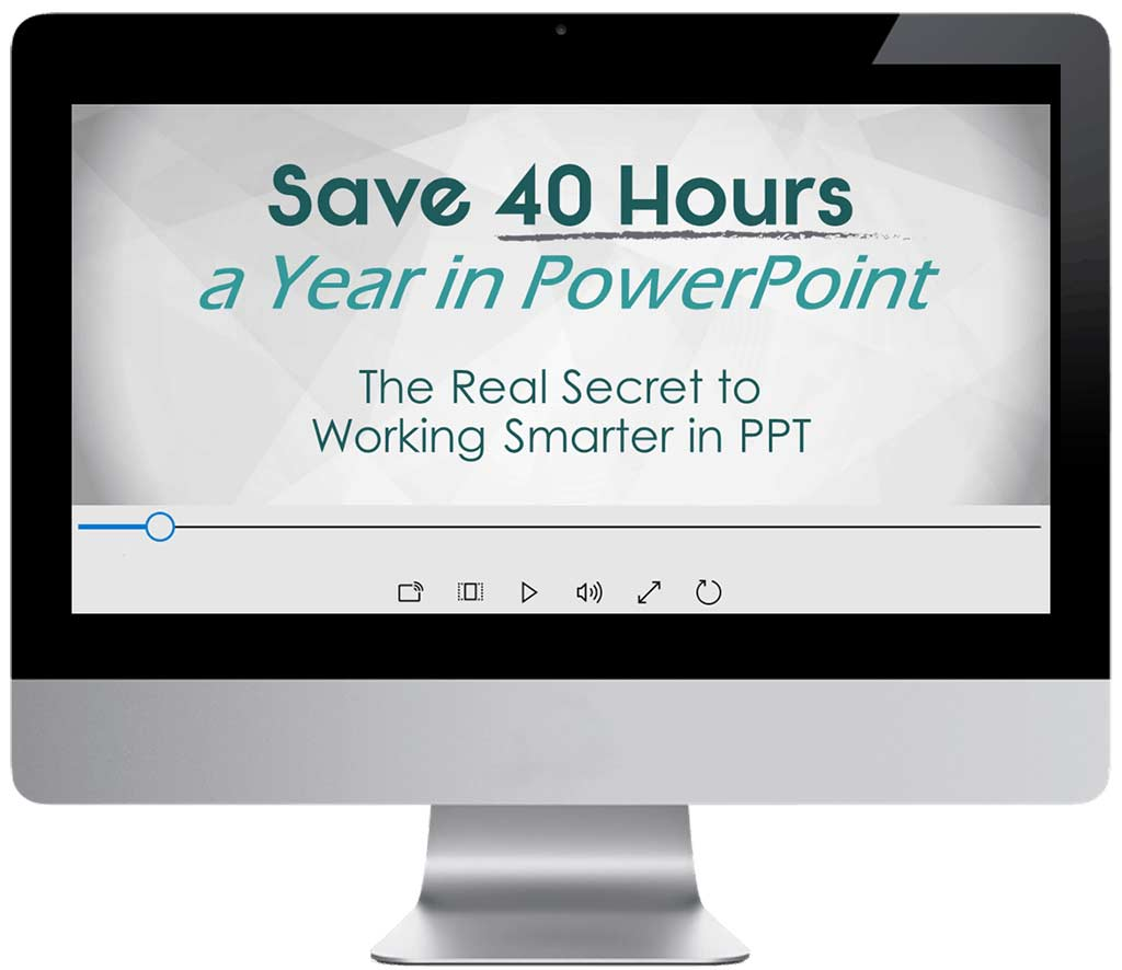 Save 40 Hours in PowerPoint