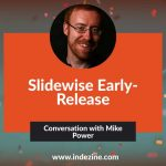 Slidewise Early Release