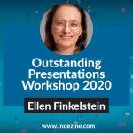 Outstanding Presentations Workshop 2020: Conversation with Ellen Finkelstein