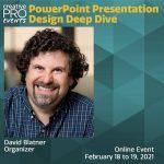PowerPoint Presentation Design Deep Dive 2021: Conversation with David Blatner
