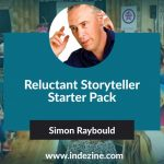 Reluctant Storyteller Starter Pack: Conversation with Simon Raybould
