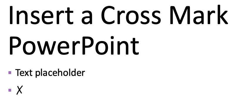 Insert a Cross Mark or X Mark in PowerPoint for Mac
