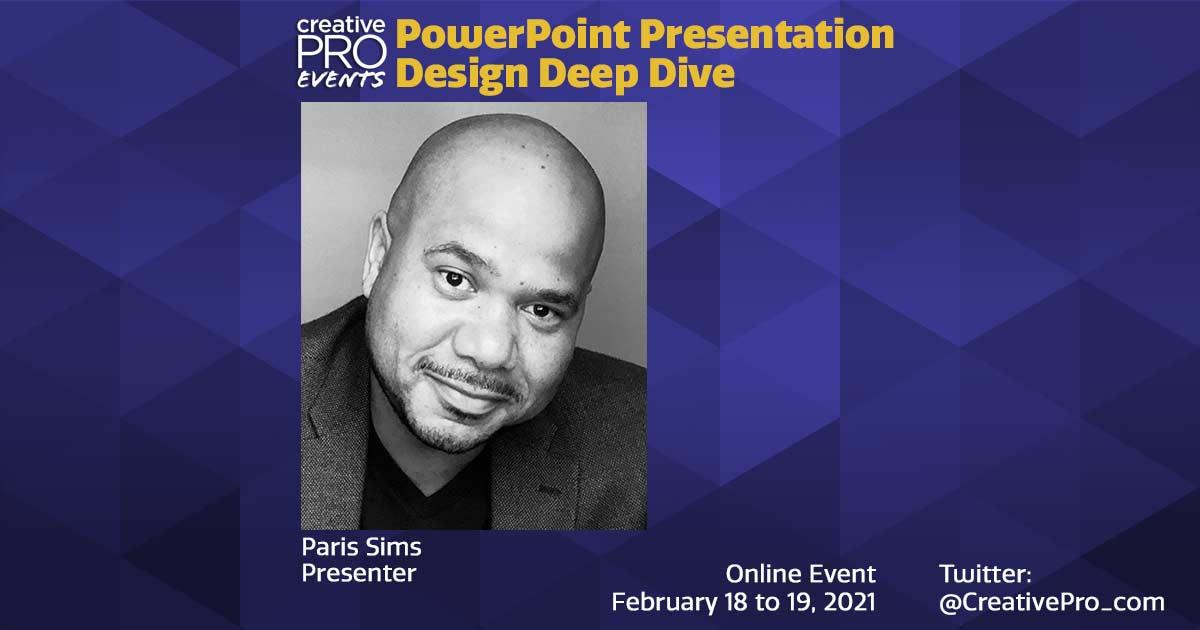 PowerPoint Presentation Design Deep Dive 2021: Conversation with Paris Sims