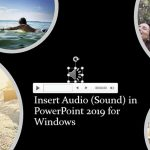 Insert Audio (Sound) in PowerPoint 2019 for Windows