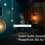Insert Audio (Sound) in PowerPoint 365 for Windows