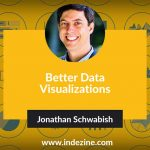Better Data Visualizations: Conversation with Jonathan Schwabish
