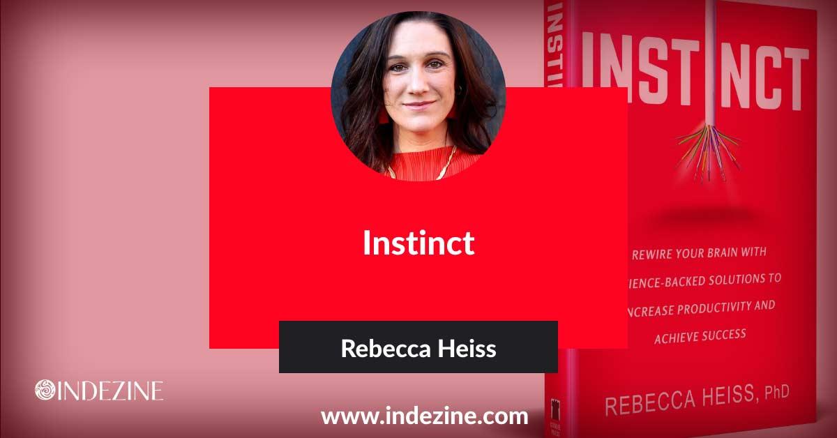 Instinct: Conversation with Rebecca Heiss