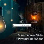 Sound Across Slides in PowerPoint 365 for Windows