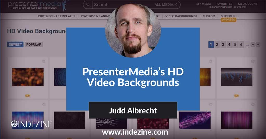 PresenterMedia's HD Video Backgrounds: Conversation with Judd Albrecht