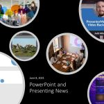 PowerPoint and Presenting News: June 8, 2021