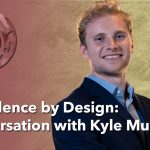 Confidence by Design: Conversation with Kyle Murtagh