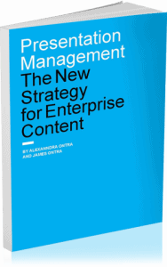 Presentation Management, The New Strategy for Enterprise Content